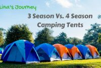 3 Season Vs 4 Season Tent: What Things Do You Need To Know?