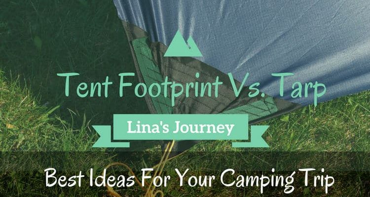 Tent Footprint Vs Tarp How To Make The Right Choice & Tent Footprint Vs Tarp: How To Make The Right Choice | Linau0027s ...